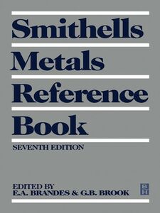 Foto Cover di Smithells Metals Reference Book, Ebook inglese di E A Brandes,G B Brook, edito da Elsevier Science