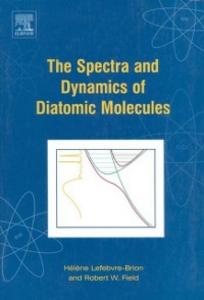 Ebook in inglese Spectra and Dynamics of Diatomic Molecules Field, Robert W. , Lefebvre-Brion, Helene