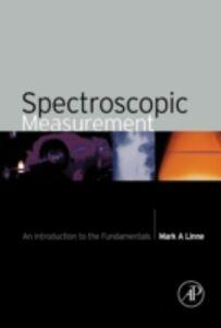 Foto Cover di Spectroscopic Measurement, Ebook inglese di Mark A. Linne, edito da Elsevier Science