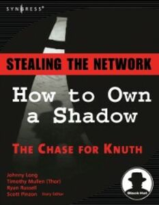 Ebook in inglese Stealing the Network Long, Johnny , Mullen, Timothy , Russell, Ryan