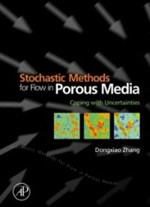 Foto Cover di Stochastic Methods for Flow in Porous Media, Ebook inglese di Dongxiao Zhang, edito da Elsevier Science