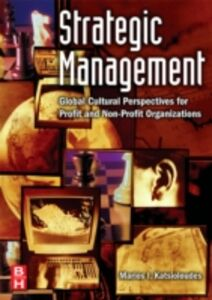 Foto Cover di Strategic Management, Ebook inglese di Marios Katsioloudes, edito da Elsevier Science