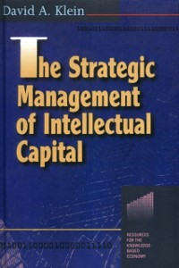 Ebook in inglese Strategic Management of Intellectual Capital Klein, David A.