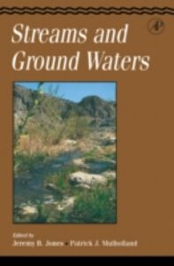 Foto Cover di Streams and Ground Waters, Ebook inglese di Jeremy B. Jones,Patrick J. Mulholland, edito da Elsevier Science
