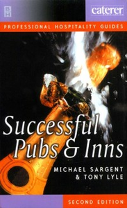 Ebook in inglese Successful Pubs and Inns LYLE, TONY , SARGENT, MICHAEL