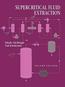 Ebook in inglese Supercritical Fluid Extraction Krukonis, Val , McHugh, Mark