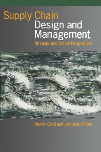 Ebook in inglese Supply Chain Design and Management Govil, Manish , Proth, Jean-Marie
