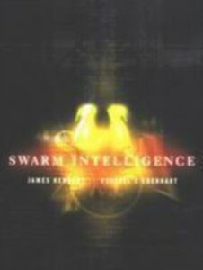 Ebook in inglese Swarm Intelligence Eberhart, Russell C. , Kennedy, James , Shi, Yuhui