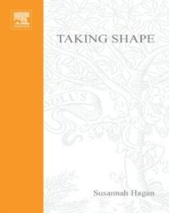 Foto Cover di Taking Shape: A New Contract Between Architecture and Nature, Ebook inglese di Susannah Hagan, edito da Elsevier Science