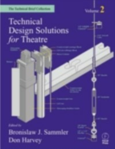 Ebook in inglese Technical Design Solutions for Theatre -, -