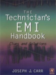 Foto Cover di Technician's EMI Handbook, Ebook inglese di Joseph Carr, edito da Elsevier Science