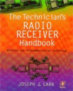 Ebook in inglese Technician's Radio Receiver Handbook Carr, Joseph