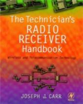 Technician's Radio Receiver Handbook