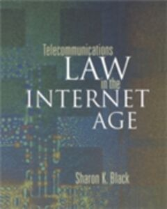 Ebook in inglese Telecommunications Law in the Internet Age Black, Sharon K.