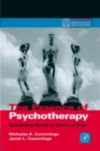 Ebook in inglese Essence of Psychotherapy Cummings, Nicholas A.