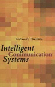 Ebook in inglese Intelligent Communication Systems Terashima, Nobuyoshi