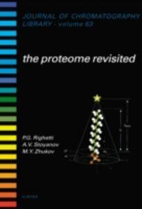 Ebook in inglese Proteome Revisited Righetti, Pier Giorgio , Stoyanov, A. , Zhukov, M.