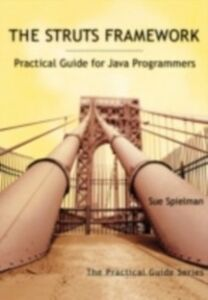 Foto Cover di Struts Framework, Ebook inglese di Sue Spielman, edito da Elsevier Science
