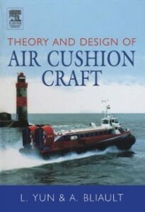 Ebook in inglese Theory & Design of Air Cushion Craft Bliault, Alan , Yun, Liang