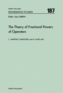 Ebook in inglese Theory of Fractional Powers of Operators Martinez, C. , Sanz, M.
