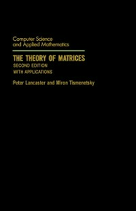Ebook in inglese Theory of Matrices Lancaster, Peter , Tismenetsky, Miron