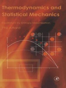 Foto Cover di Thermodynamics and Statistical Mechanics, Ebook inglese di Phil Attard, edito da Elsevier Science