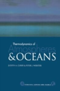 Ebook in inglese Thermodynamics of Atmospheres and Oceans Curry, Judith A. , Webster, Peter J.