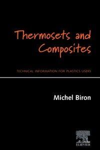 Foto Cover di Thermosets and Composites, Ebook inglese di Michel Biron, edito da Elsevier Science