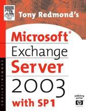 Tony Redmond's Microsoft Exchange Server 2003