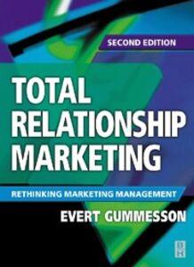 Foto Cover di Total Relationship Marketing, Ebook inglese di Evert Gummesson, edito da Elsevier Science