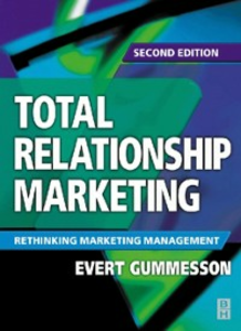 Ebook in inglese Total Relationship Marketing Gummesson, Evert