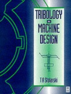 Ebook in inglese Tribology in Machine Design Stolarski, Tadeusz
