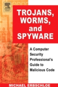 Ebook in inglese Trojans, Worms, and Spyware Erbschloe, Michael