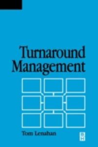 Foto Cover di Turnaround Management, Ebook inglese di Tom Lenahan, edito da Elsevier Science