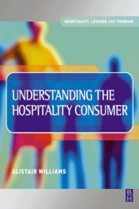 Ebook in inglese Understanding the Hospitality Consumer Williams, Alastair