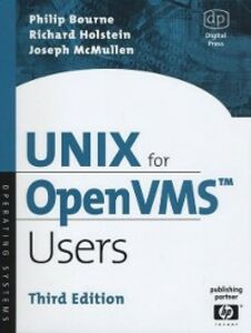 Ebook in inglese UNIX for OpenVMS Users Bourne, Philip , Holstein, Richard , McMullen, Joseph