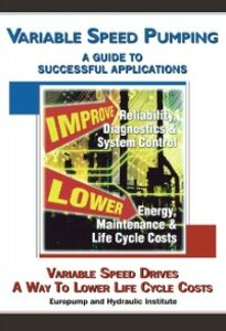 Foto Cover di Variable Speed Pumping, Ebook inglese di Europump & the Hydraulic Insti, edito da Elsevier Science