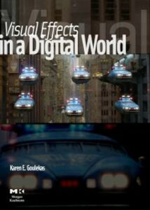 Ebook in inglese Visual Effects in A Digital World Goulekas, Karen