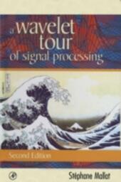 Wavelet Tour of Signal Processing