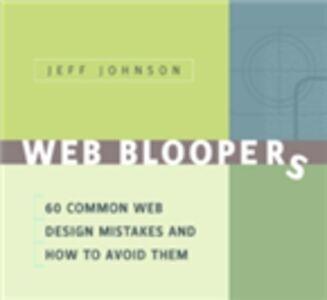 Foto Cover di Web Bloopers, Ebook inglese di Jeff Johnson, edito da Elsevier Science
