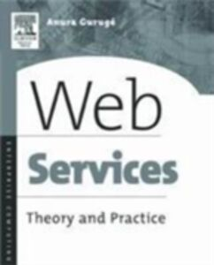 Foto Cover di Web Services, Ebook inglese di Anura Guruge, edito da Elsevier Science