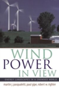 Ebook in inglese Wind Power in View Gipe, Paul , Pasqualetti, Martin , Righter, Robert