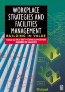 Foto Cover di Workplace Strategies and Facilities Management, Ebook inglese di  edito da Elsevier Science
