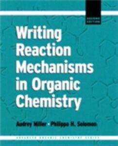 Ebook in inglese Writing Reaction Mechanisms in Organic Chemistry Solomon, Philippa H.