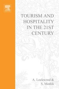 Ebook in inglese Tourism and Hospitality in the 21st Century -, -