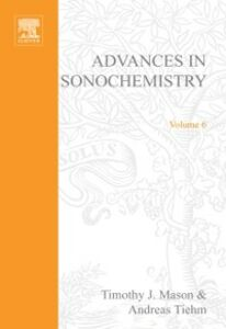 Ebook in inglese Advances in Sonochemistry, Volume 6 Mason, T.J. , Tiehm, A.