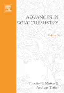 Ebook in inglese Advances in Sonochemistry, Volume 6 Mason, T.J. , Tiehm, A.