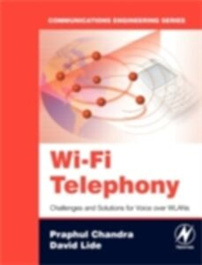 Foto Cover di Wi-Fi Telephony, Ebook inglese di Praphul Chandra,David Lide, edito da Elsevier Science