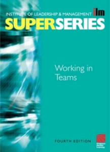 Ebook in inglese Working in Teams Super Series -, -