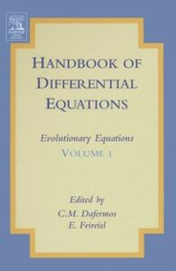 Foto Cover di Handbook of Differential Equations: Evolutionary Equations, Ebook inglese di  edito da Elsevier Science